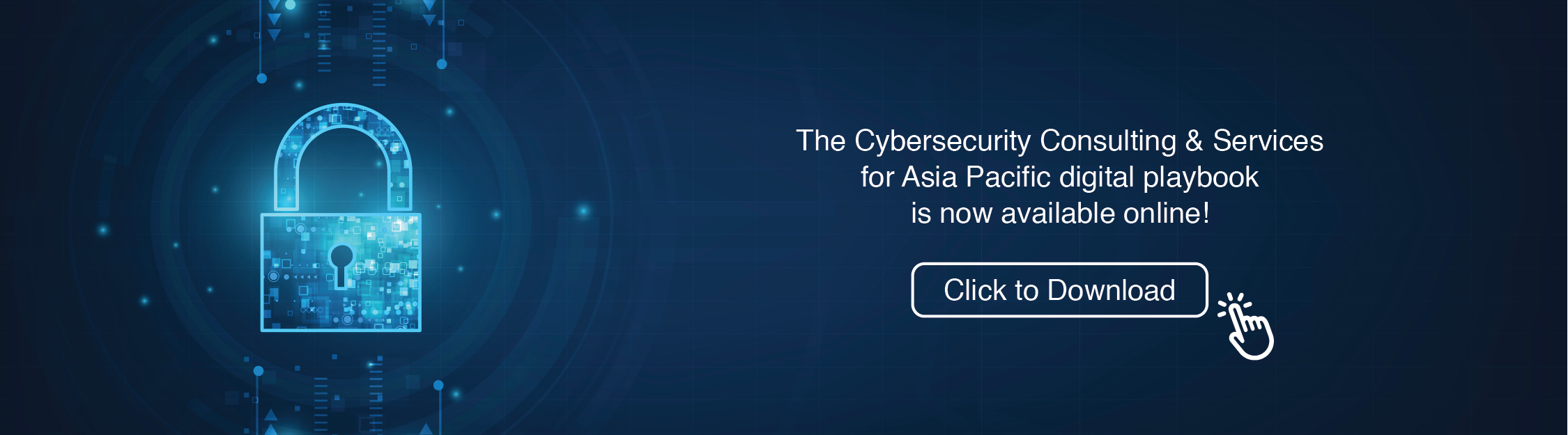 Download Cybersecurity Consulting & Services for APAC Playbook now!